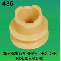 Quality 357002617A / 3570 02617A SHAFT HOLDER FOR KONICA R1,R2 minilab wholesale