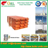 Quality Fire Tube Boiler Superheater / Super Heaters For Petroleum Industry wholesale