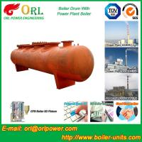 Quality Alloy steel 50 ton boiler spare part mud drum for chemical industry ORL Power TUV wholesale