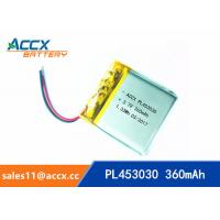 Quality High Capacity Cell 453030 503030 603030 Lithium Polymer Battery with 3.7 V 360mAh pl453030 wholesale
