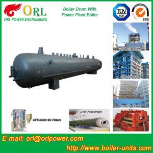 Quality Power Plant CFB Boiler Drum Environmental Protection , Oil Steam Boiler Drum wholesale