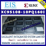 Quality XC95108-10PQ160I - XILINX - IC CPLD 108MC 10NS 160PQFP - Email: sales009@eis-ic.com wholesale