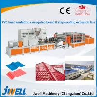Quality Jwell PVC Heat Insulation corrugated board & step-roofing extrusion line wholesale