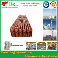 Quality Fire Tube CFB Boiler Super Heater Coils Anti Corrosion ASME Standard wholesale