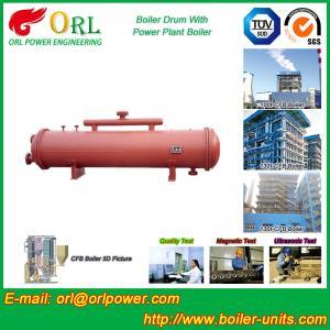 Quality Floor Standing CFB Boiler Drum Non Toxic , Steam Drum In Boiler wholesale