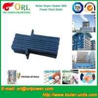 Quality Oil Industry Heating Boiler Steam Super Heater 110 MW Rate Factor Heating Elements wholesale