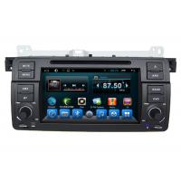 Quality Android Car Navigation for BMW E46 Car Dvd Player Center Multimedia System wholesale