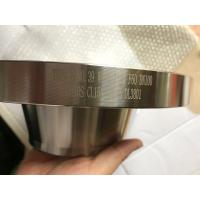 Buy cheap SUPER DUPLEX STEEL ASTM A182 F60 FLANGE S32205,  F53(S32750), F55(S32760), WNRF DN100 SCH10S, CL150,  EXPORT TO MOROCCO from wholesalers
