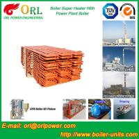 Quality 100 Ton Power Station Boiler Super Heater Convection Heat Insulation wholesale