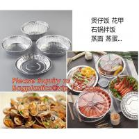 China Round Disposable Aluminium Foil Containers for Food Packaging,catering disposable rectangular aluminum foil food contain on sale