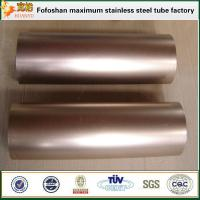 Cheap Bronze color finish pipe stainless steel SS304 exporter for sale
