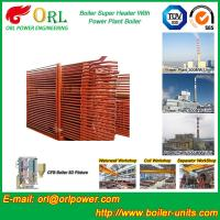 Quality Convection Superheater Coils Steam Super Heater In Boiler Anti Corrosion wholesale