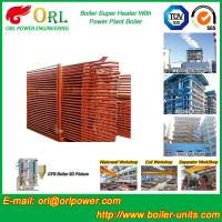 Quality Pendant CFB Boiler Superheater In Power Weight Heft 30ton-Plant 130 MW , Convective Superheater wholesale